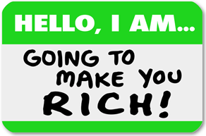 I will make you rich nametag