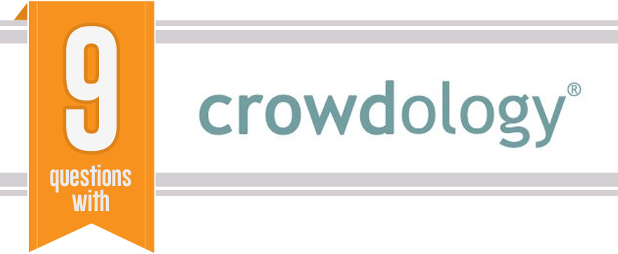 9 Questions - Crowdology Interview